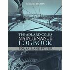 The Adlard Coles Maintenance Logbook for Sail and Power