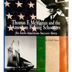 Thomas F. McManus and the American Fishing Schooners