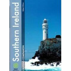 Southern Ireland Cruising Companion: A Yachtsman's Pilot And Cruising Guide