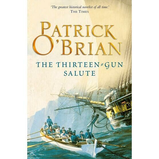 The thirteen gun salute - Patrick O'Brien