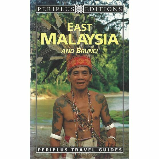 East Malaysia and Brunei Travel Guide