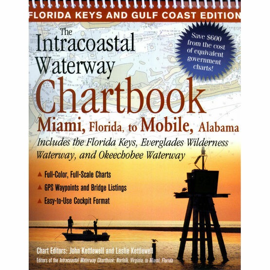 The Intracoastal Waterway Chartbook - Miami, Florida to Mobile, Alabama